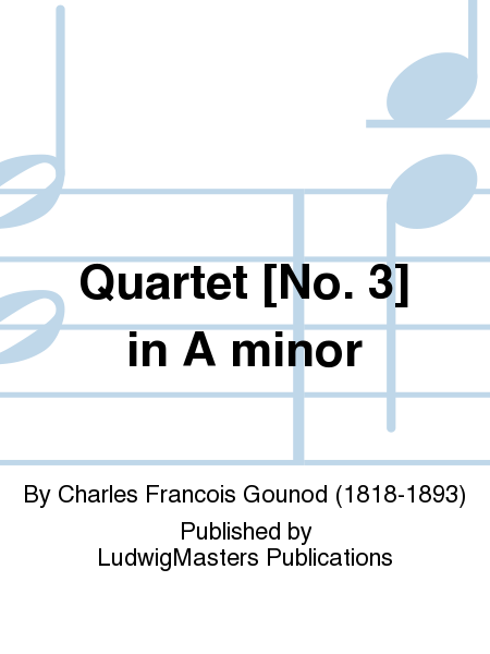 Quartet [No. 3] in A minor