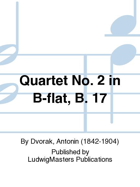 Quartet No. 2 in B-flat, B. 17