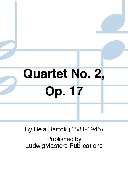 Quartet No. 2, Op. 17