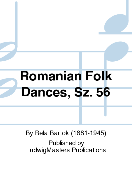 Romanian Folk Dances, Sz. 56