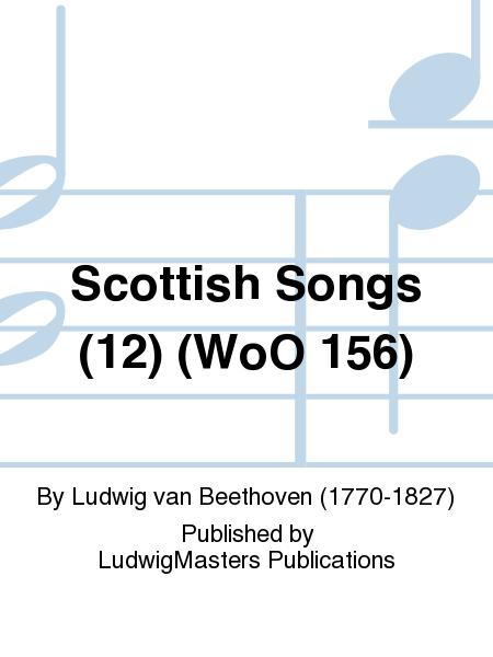 Scottish Songs (12) (WoO 156)