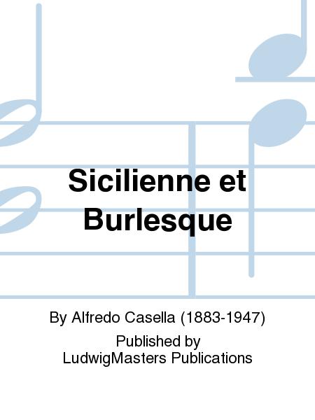 Sicilienne et Burlesque