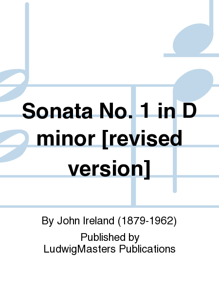 Sonata No. 1 in D minor [revised version]