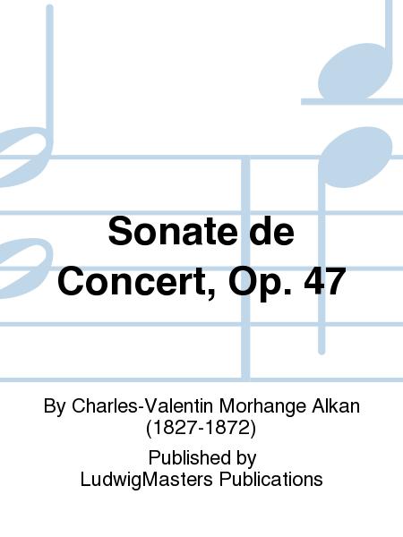 Sonate de Concert, Op. 47