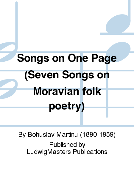 Songs on One Page (Seven Songs on Moravian folk poetry)
