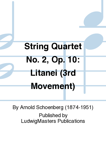 String Quartet No. 2, Op. 10: Litanei (3rd Movement)