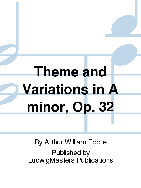 Theme and Variations in A minor, Op. 32