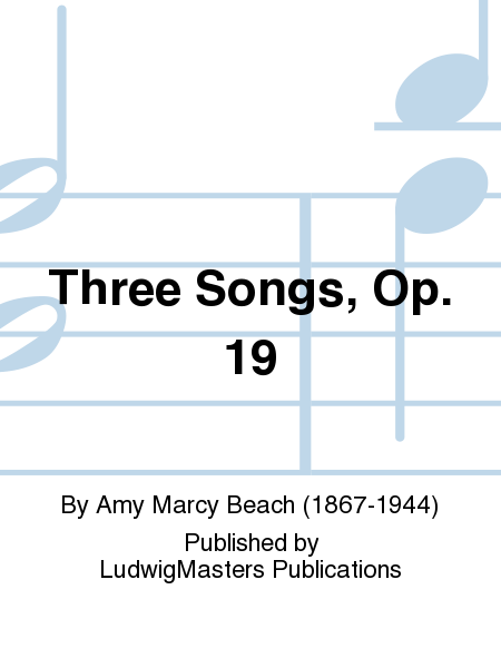 Three Songs, Op. 19