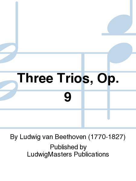 Three Trios, Op. 9
