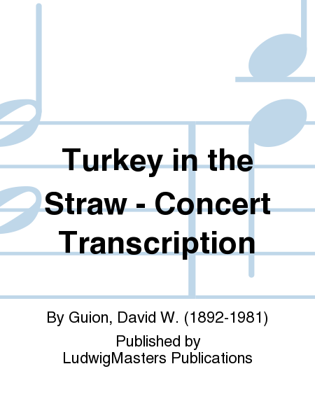 Turkey in the Straw - Concert Transcription
