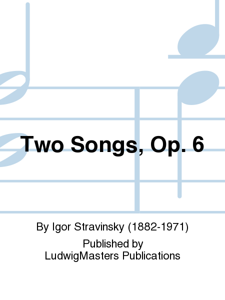 Two Songs, Op. 6