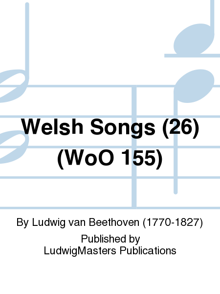 Welsh Songs (26) (WoO 155)