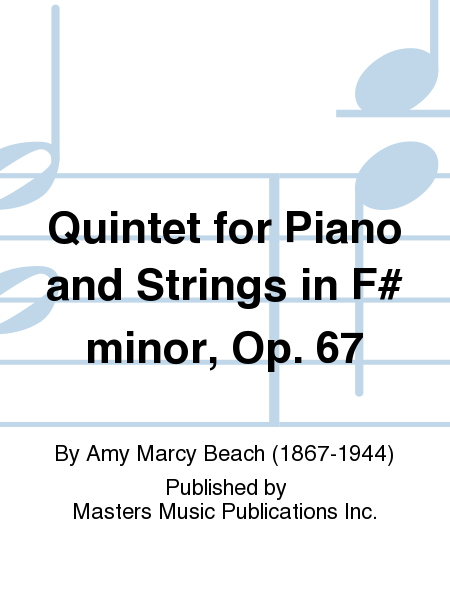 Quintet for Piano and Strings in F# minor, Op. 67