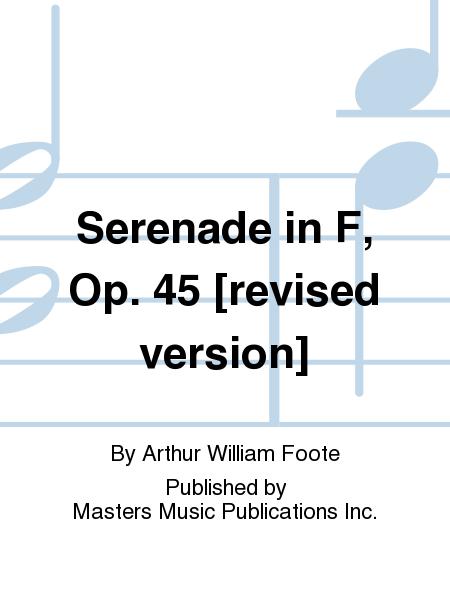 Serenade in F, Op. 45 [revised version]