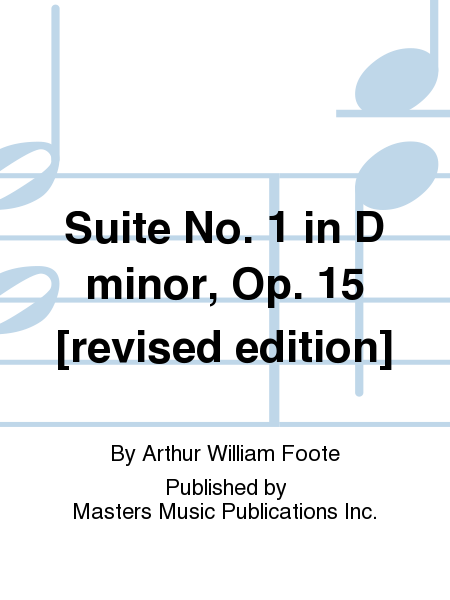 Suite No. 1 in D minor, Op. 15 [revised edition]