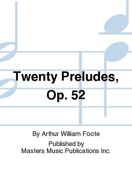 Twenty Preludes, Op. 52