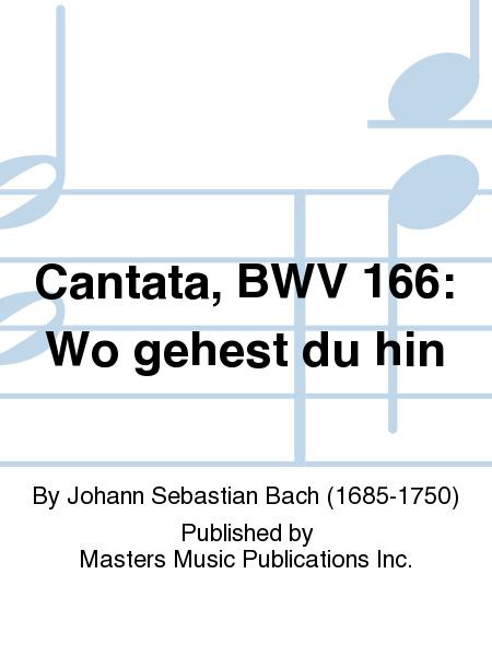 Cantata, BWV 166: Wo gehest du hin