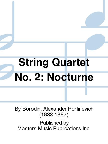 String Quartet No. 2: Nocturne
