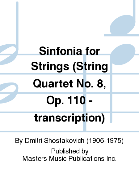 Sinfonia for Strings (String Quartet No. 8, Op. 110 - transcription)