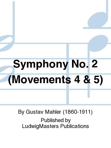 Symphony No. 2 (Movements 4 & 5)
