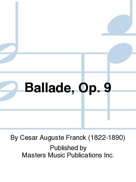 Ballade, Op. 9