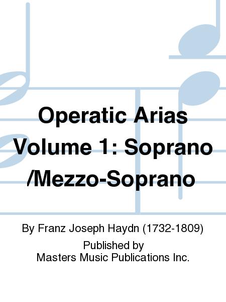 Operatic Arias Volume 1: Soprano/Mezzo-Soprano