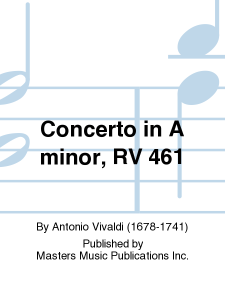 Concerto in A minor, RV 461