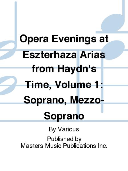Opera Evenings at Eszterhaza Arias from Haydn's Time, Volume 1: Soprano, Mezzo-Soprano