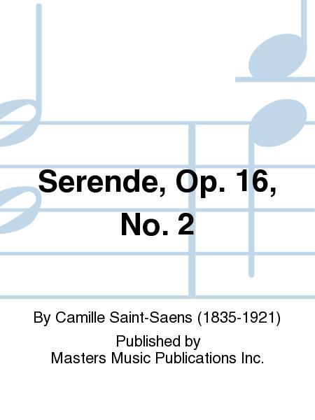 Serende, Op. 16, No. 2