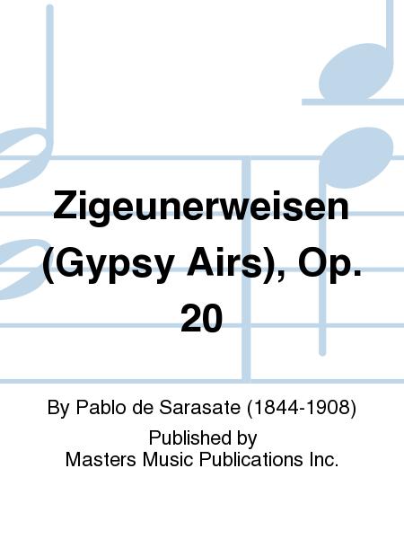 Zigeunerweisen (Gypsy Airs), Op. 20