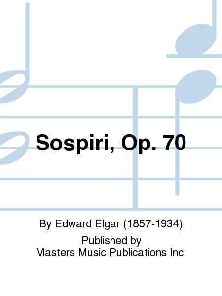 Sospiri, Op. 70