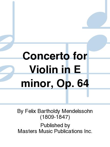 Concerto for Violin in E minor, Op. 64