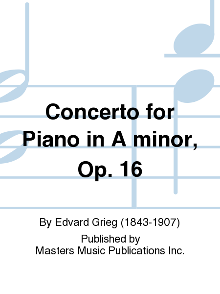 Concerto for Piano in A minor, Op. 16