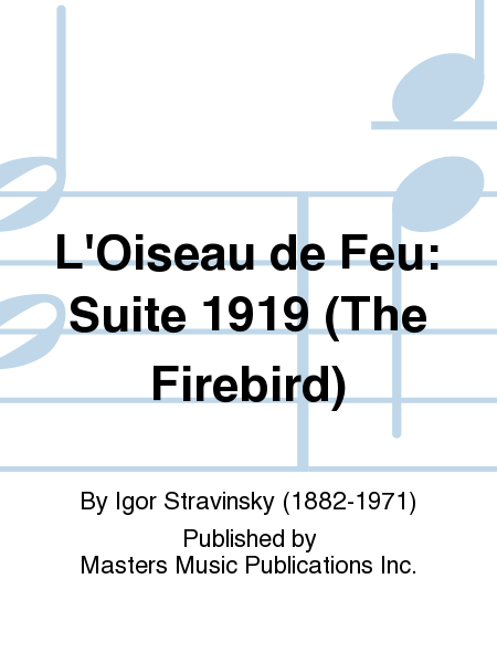L'Oiseau de Feu: Suite 1919 (The Firebird)