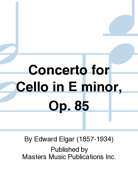 Concerto for Cello in E minor, Op. 85