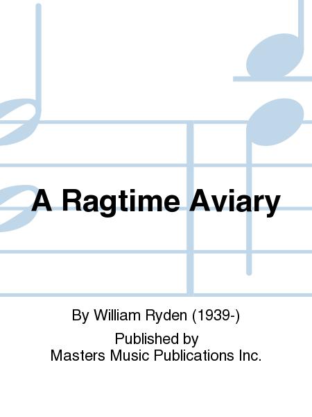 A Ragtime Aviary