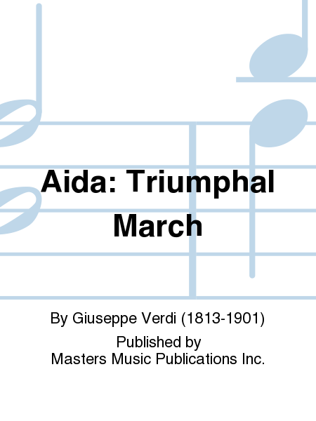 Aida: Triumphal March