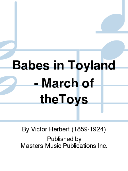 Babes in Toyland - March of theToys