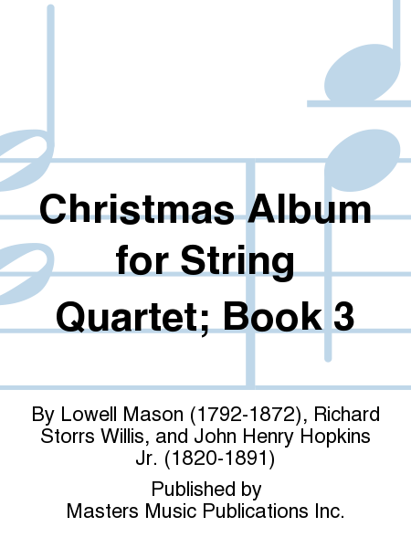 Christmas Album for String Quartet; Book 3