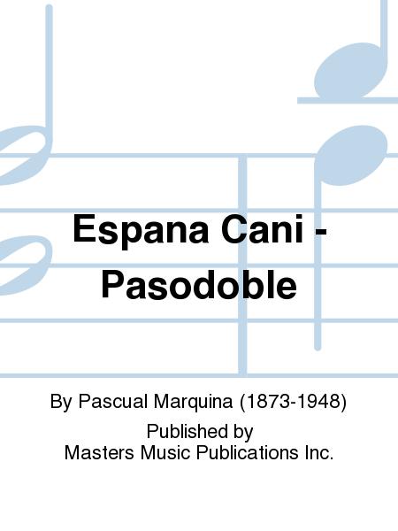 Espana Cani - Pasodoble