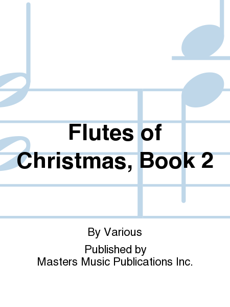 Flutes of Christmas, Book 2