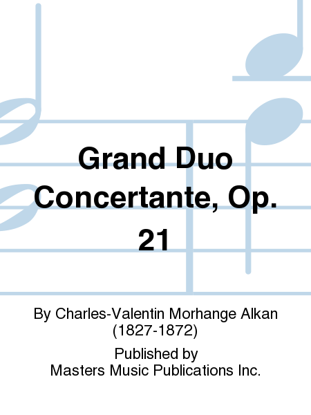 Grand Duo Concertante, Op. 21