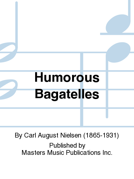 Humorous Bagatelles