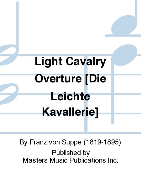 Light Cavalry Overture [Die Leichte Kavallerie]