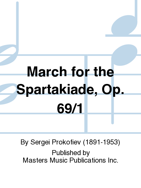 March for the Spartakiade, Op. 69/1