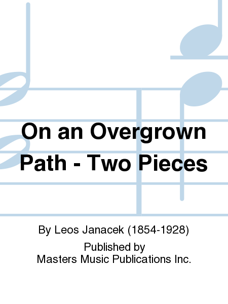 On an Overgrown Path - Two Pieces