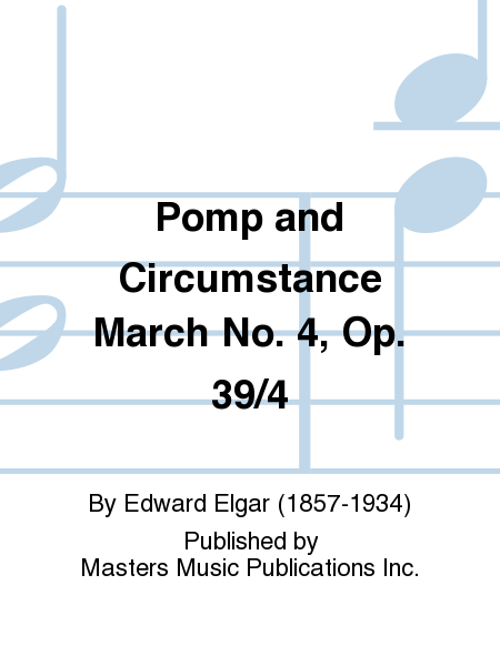 Pomp and Circumstance March No. 4, Op. 39/4