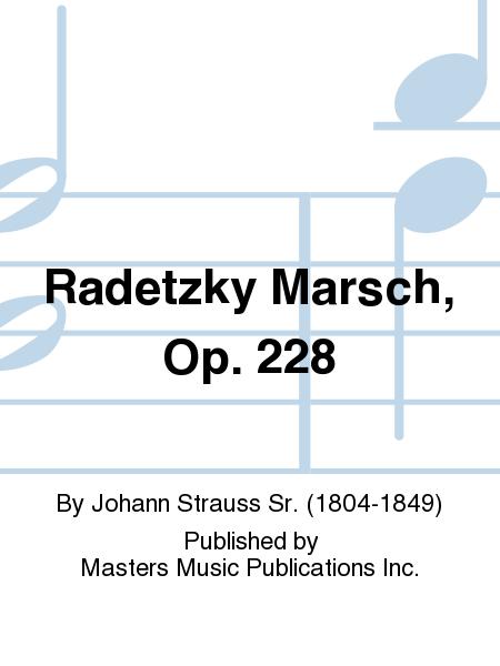 Radetzky Marsch, Op. 228