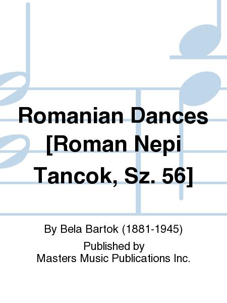Romanian Dances [Roman Nepi Tancok, Sz. 56]