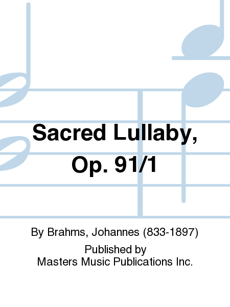 Sacred Lullaby, Op. 91/1